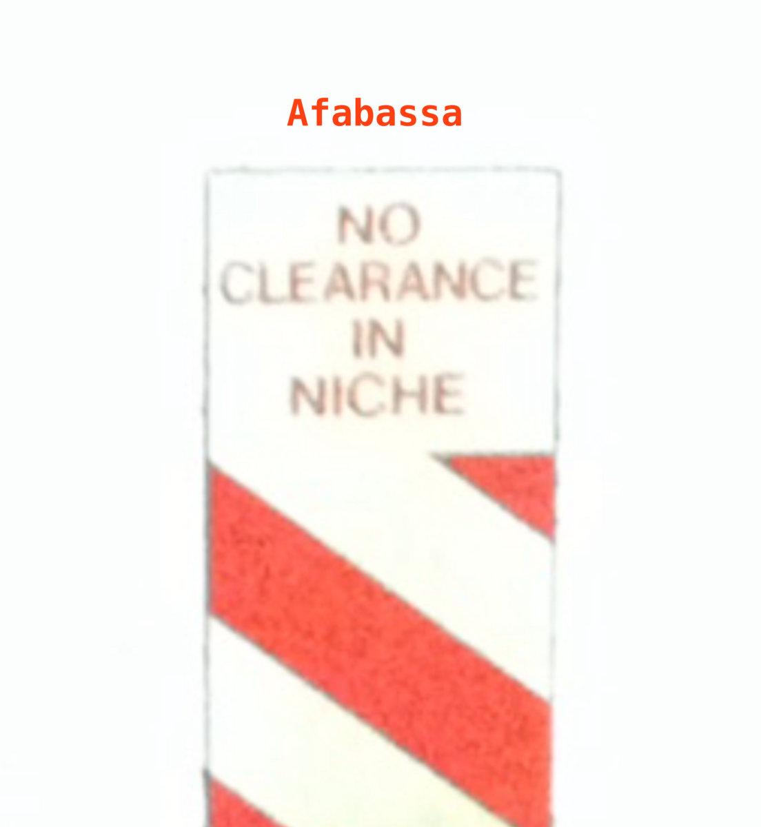 Afabassa – No Clearance in Niche