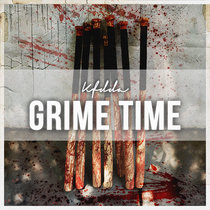 GRIME TIME EP cover art
