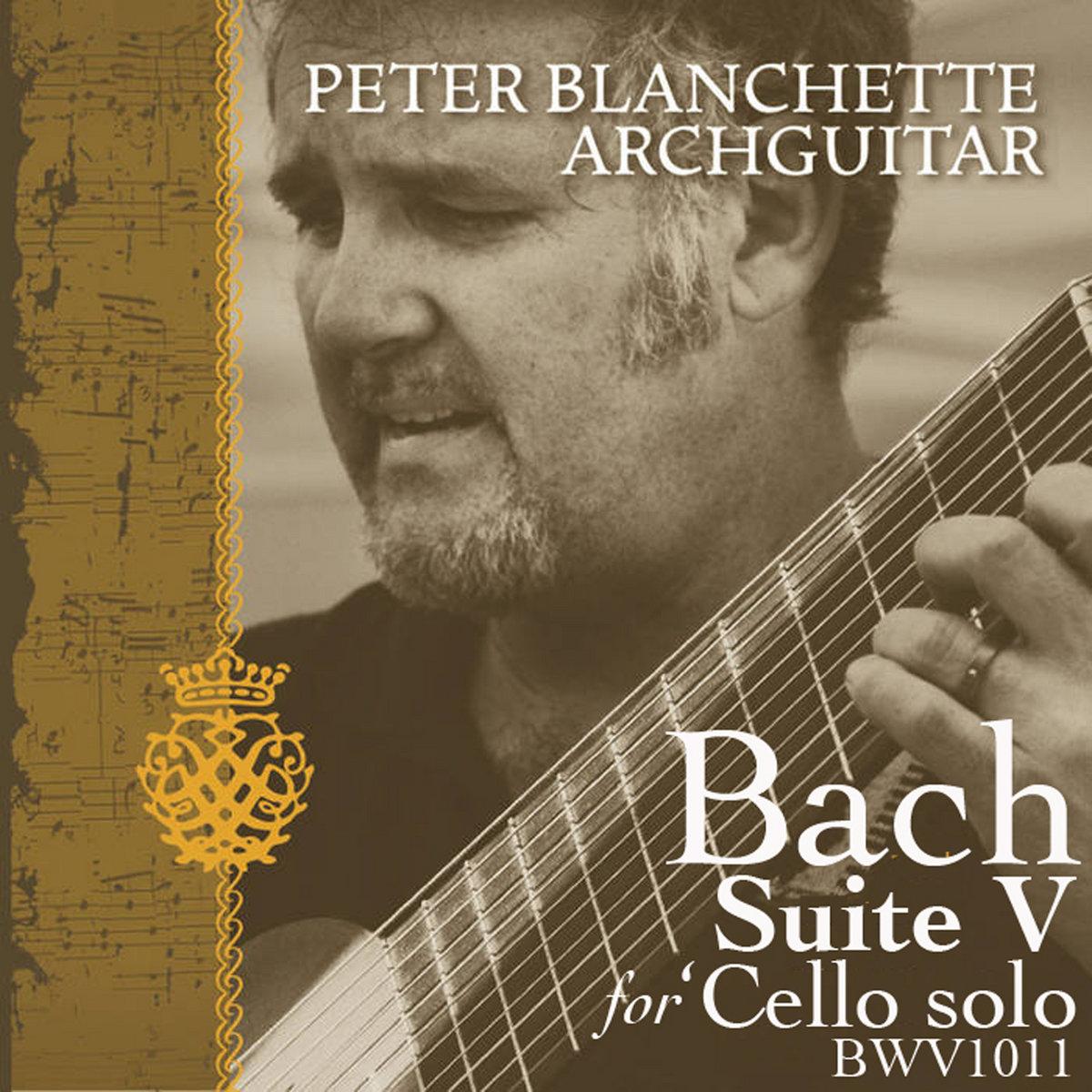 Prelude, Suite BWV 1011   Peter Blanchette, archguitar