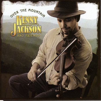 Over the Mountain by Kenny Jackson and Friends