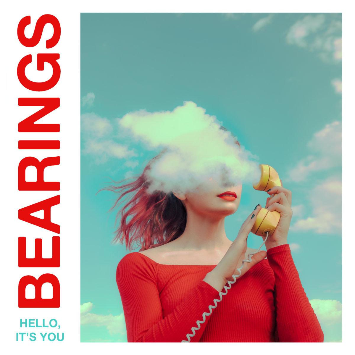 Hello, It's You   Bearings