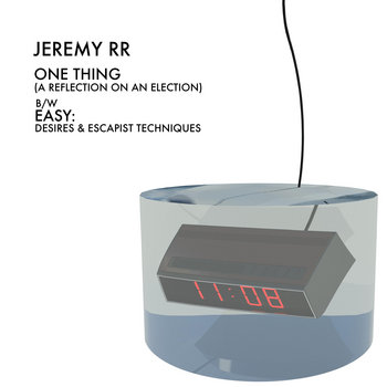 One Thing / Easy by JEREMY RR