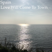 Love Will Come To Town cover art