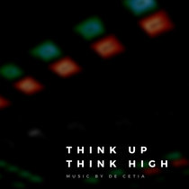 Think Up Think High cover art