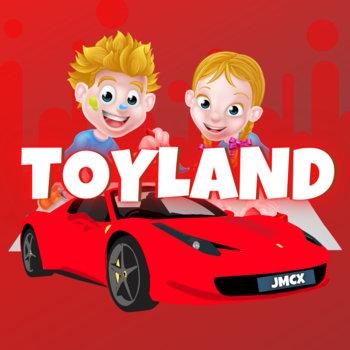 Toyland by JMCX