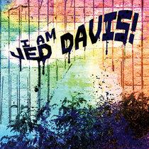 I AM JED DAVIS! cover art