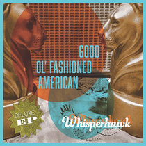 Good Ol' Fashioned American Deluxe EP cover art