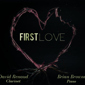 First Love by David Renaud & Brian Browne