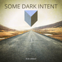 Some Dark Intent cover art
