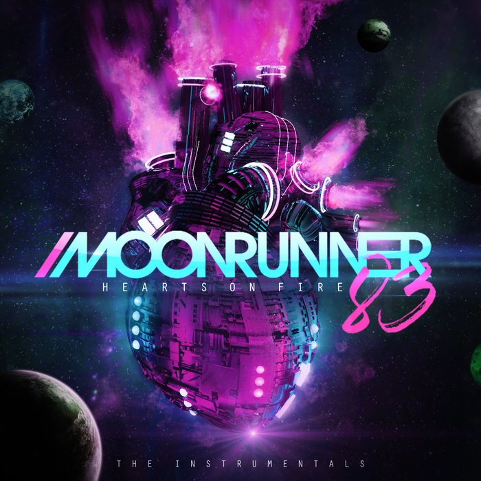 Moonrunner83 - Hearts On Fire (The Instrumentals)  Image