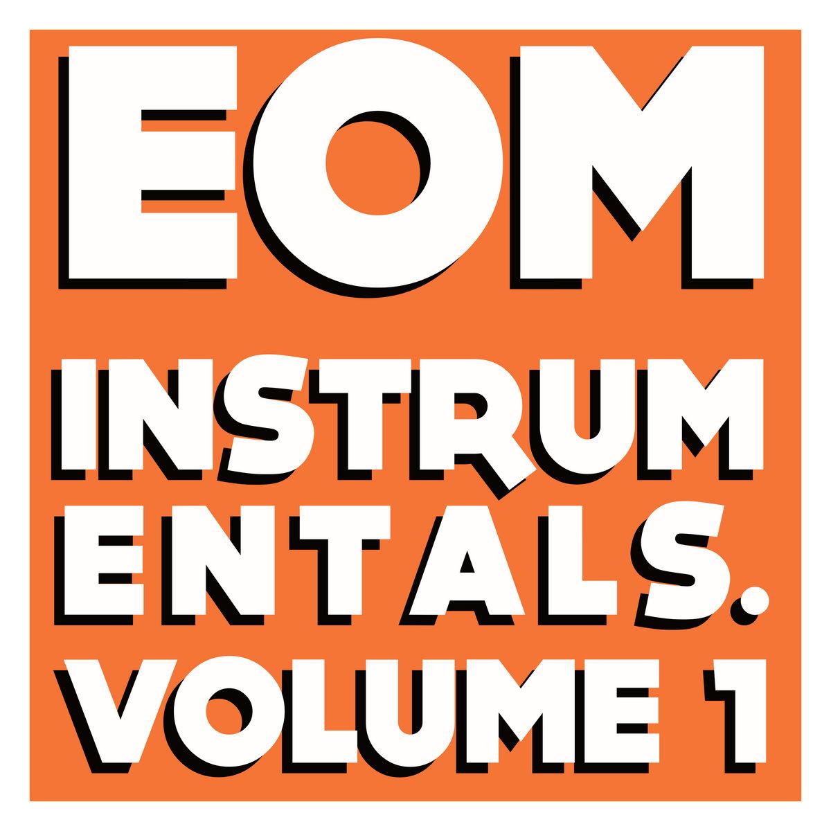 Instrumentals  Volume 1   EOM