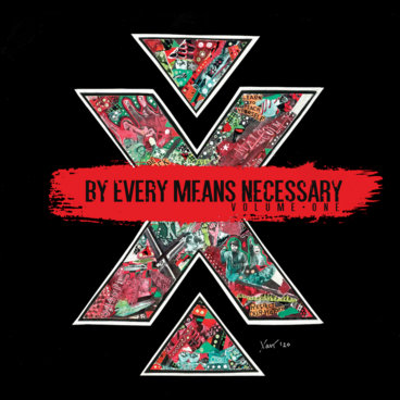 By Every Means Necessary Vol. 1 main photo