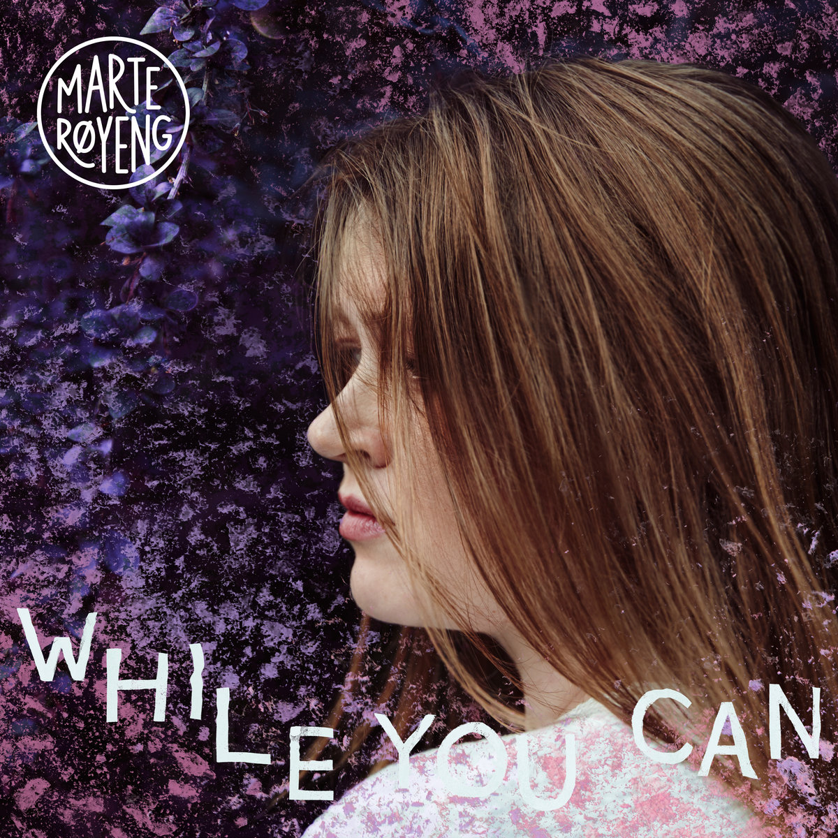 While You Can by Marte Røyeng