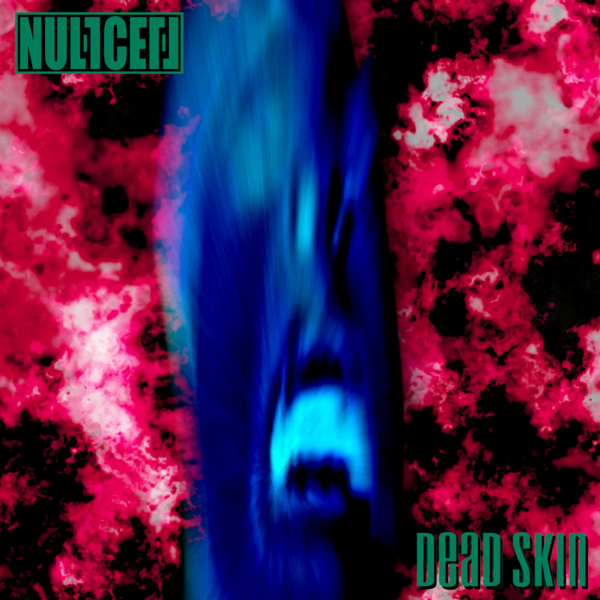 Dead Skin (Single) by Null Cell