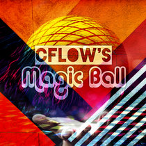 CFLOW's Magic Ball cover art