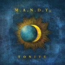 M.A.N.D.Y. - Tonite (Remixes) cover art
