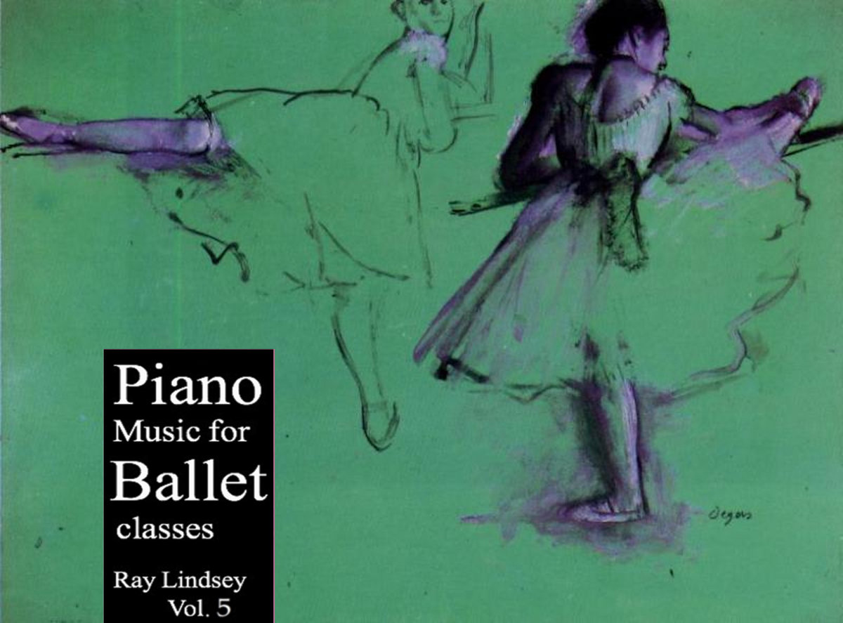 Piano Music For Ballet Class Vol 5 Double Length Album Download