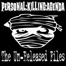 THE UN-RELEASED FILES cover art