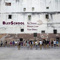 BleySchool cover art
