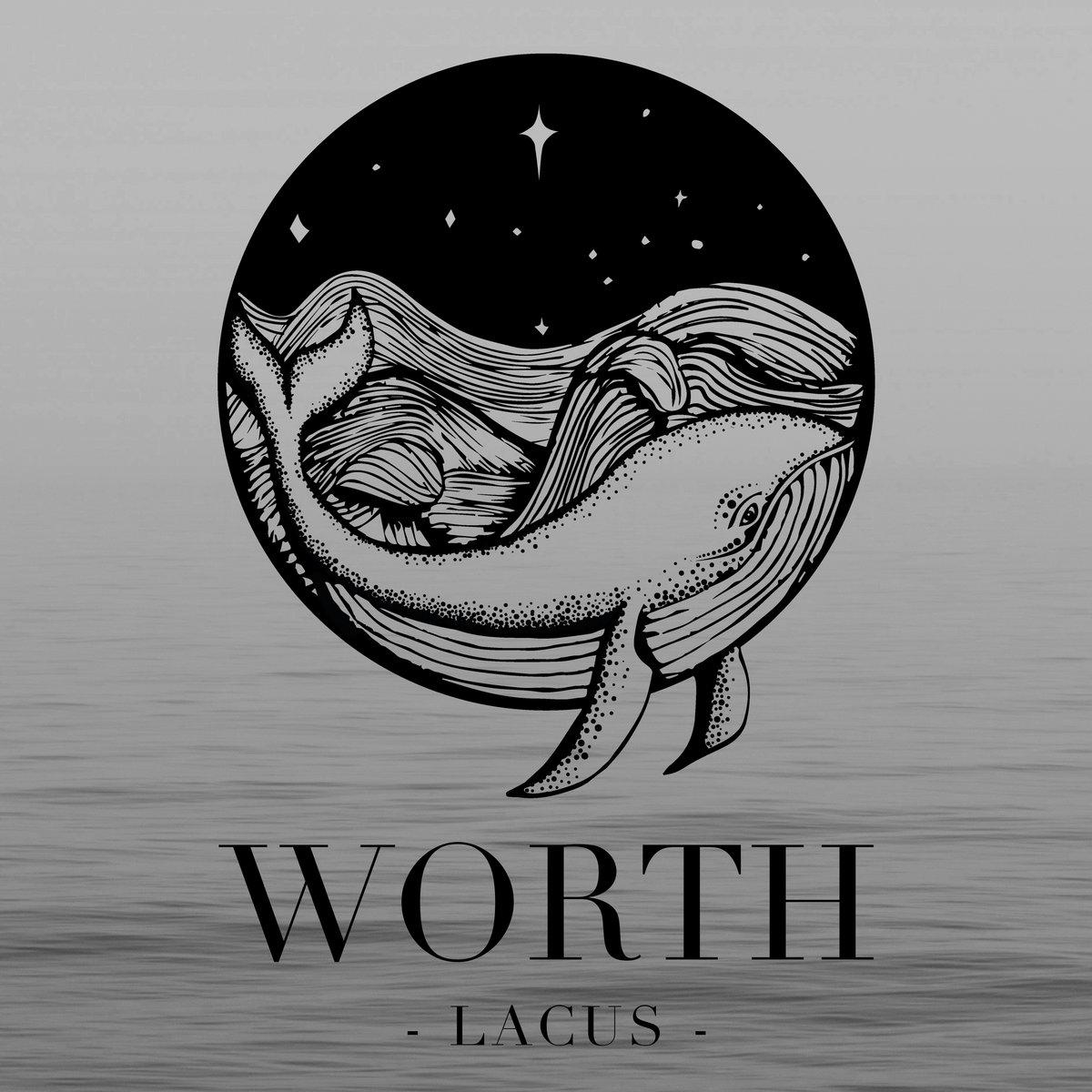 WORTH - Lacus [EP] (2017)