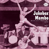 Jukebox Mambo Vol. 2 Cover Art