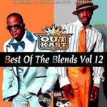 Outkast Blends (Best of the Blends Vol 12) cover art