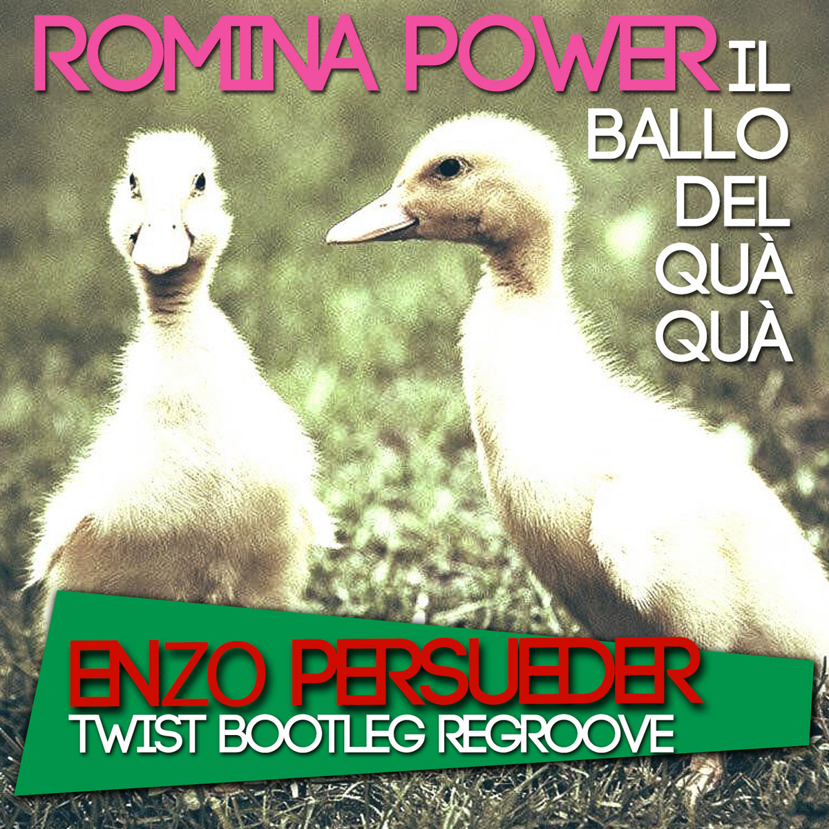 Romina Power Il Ballo Del Qua Qua E Persueder Twist Bootleg