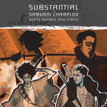 Substantial vs Samurai Champloo: Beats, Rhymes & Strife cover art