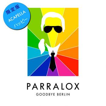 Parralox - Goodbye Berlin V3 (Acapella)