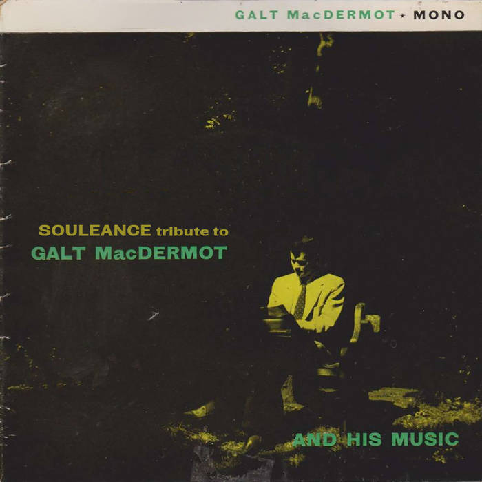 Souleance – Tribute To Galt MacDermot