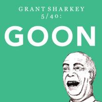 5/40: GOON cover art