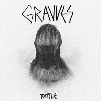 Rattle by GRAVVES