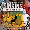 My Entire High School Sinking Into The Sea (Original Motion Picture Soundtrack) Cover Art