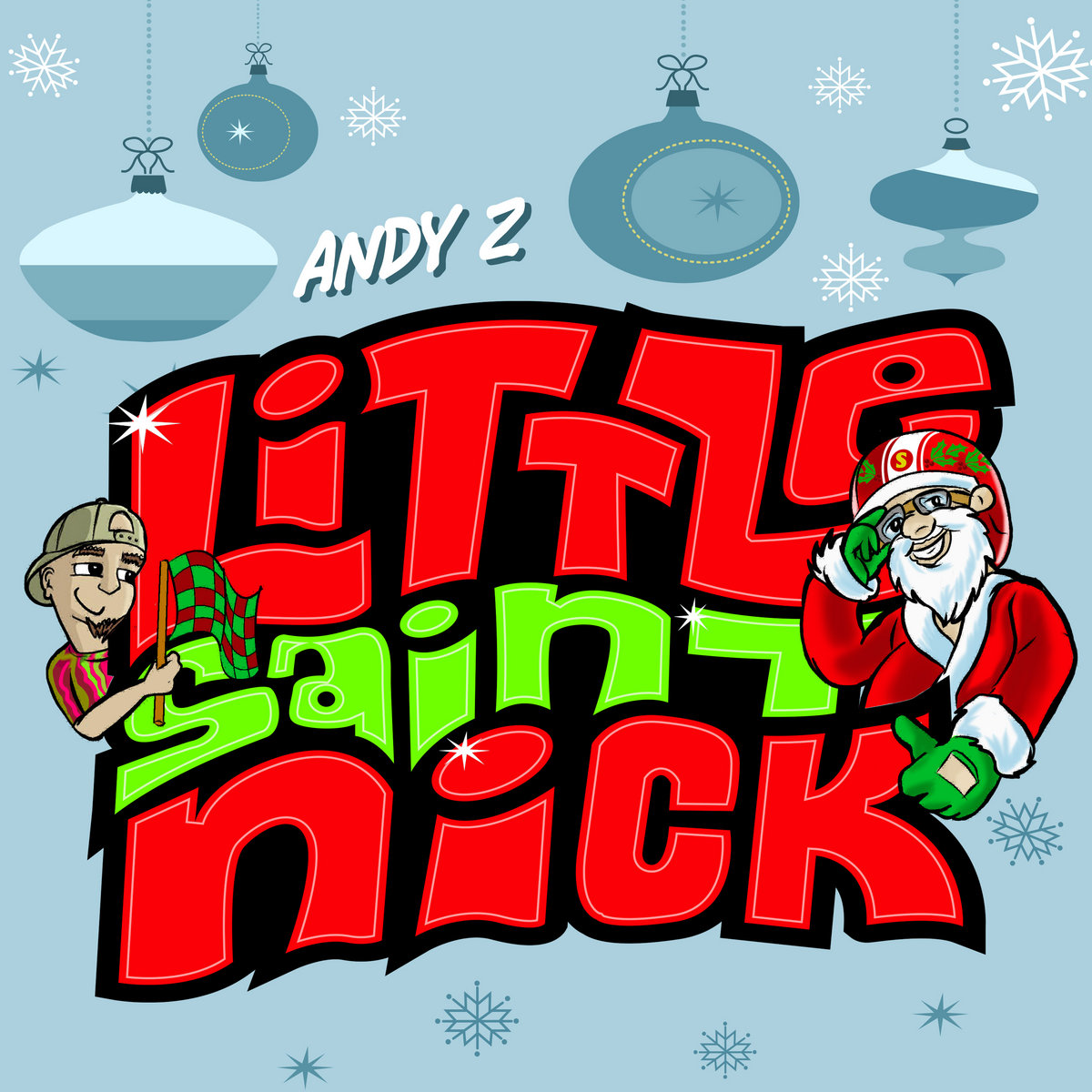Little Saint Nick by Andy Z