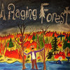 A Raging Forest Cover Art