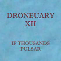 Droneuary XII - Pulsar cover art
