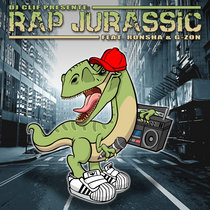 DJ CLIF Présente: RAP JURASSIC Feat. RONSHA & G-ZON [Single] cover art