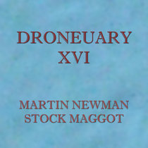 Droneuary XVI - Stock Maggot cover art