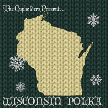 "The Cupholders Present.....""The Wisconsin Polka!"" by Various Artists"