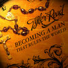 Becoming A Man That Rules The World Cover Art