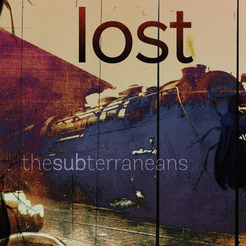 Lost by The Subterraneans