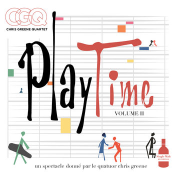 Playtime - Volume 2 by Chris Greene Quartet