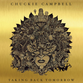 Taking Back Tomorrow by Chuckie Campbell