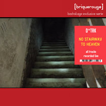 D.TRK - No Stairway To Heaven [Backstage Exclusive Serie] - [BRX02] cover art