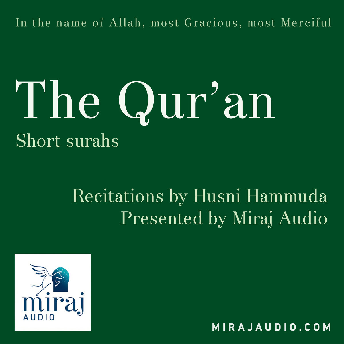 The Qur'an - short surahs FREE | Miraj Audio