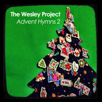 Wesley Project - Advent Hymns 2 cover art