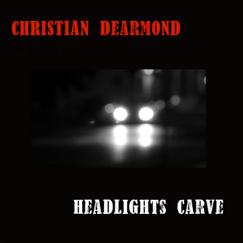 Headlights Carve by Christian DeArmond