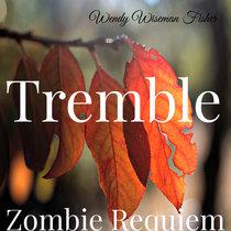 Zombie Requiem: Tremble cover art