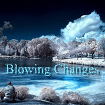 Blowing Changes cover art