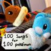 100 Songs For 100 Pokémon Cover Art